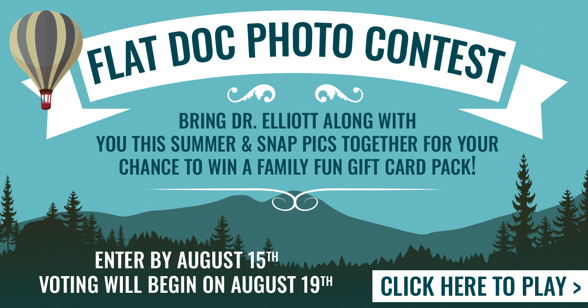 Flat Doc Photo Contest Enter to Win a Family Fun Pack Elliott Orthodontics